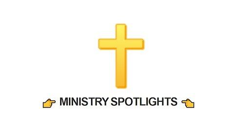 👉 MINISTRY SPOTLIGHTS 👈
