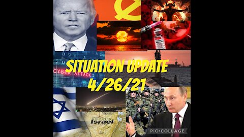 Situation Update 4/26/21
