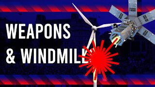 Weapons & Windmills