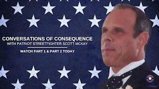 Patriot Streetfighter Scott McKay Interviewed by John Michael Chambers