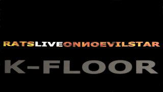 "K-Floor - ""Brick"" - Ratsliveonnoevilstar - Music Video [Audio]"