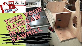Turn Bandsaw into a Sawmill and Logs into Dimensional Lumber