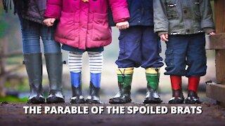 Devotional - Parable of brats