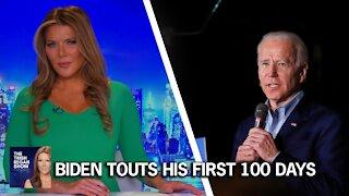 Biden Touts his first 100 days