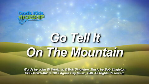 Kids Christmas - Go Tell it on the Mountain