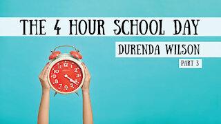 The 4 Hour School Day, Teaching Multiple Kids - Durenda Wilson, Part 3