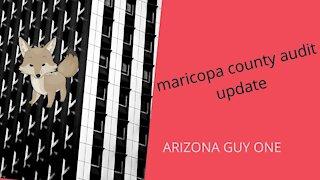 4/22/21 MARICOPA AUDIT UPDATE
