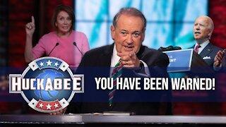 YOU HAVE BEEN WARNED! | Huckabee