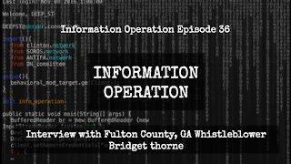 IO Episode 36 - Interview with Fulton County, GA Whistleblower Bridget Thorne