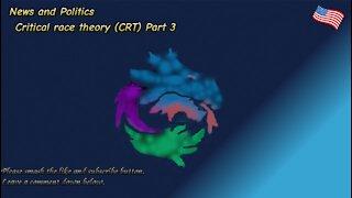 Critical race theory (CRT) Part 3
