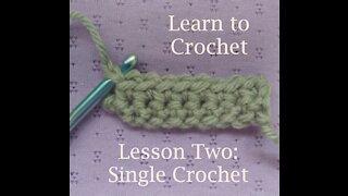 Learn to Crochet: Single Crochet