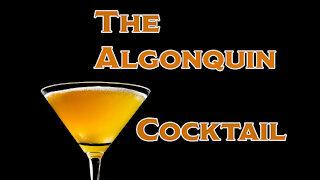 The Algonquin Cocktail