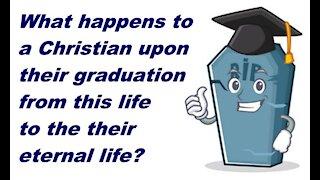 Graduation Day - A Christian's Death