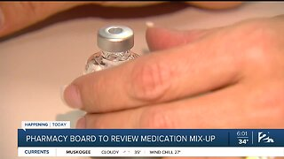 Pharmacy board to review medication mix-up
