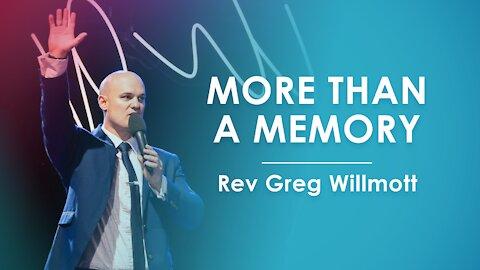 More Than A Memory - Greg Willmott