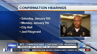 Public hearings scheduled for BPD Commissioner nominee