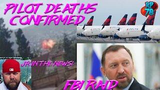 Delta Source Confirms Pilot Deaths, JR 4 Congress, FBI Raids Steele Associate