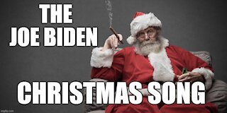 THE JOE BIDEN CHRISTMAS SONG