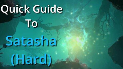 Satasha (Hard) - Quick Guide (2020)