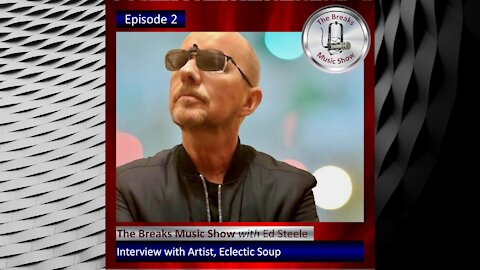 The Breaks Music Show - Episode 2 - Promo with Ecletic Soup