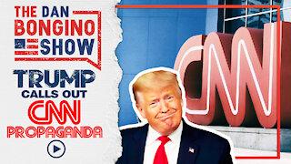 Trump Blasts Fake News CNN Propaganda