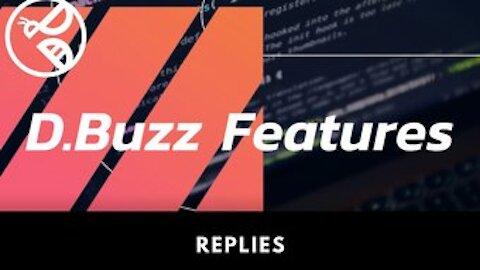 D.Buzz Features: Replies