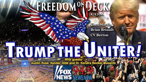 Trump the Uniter!