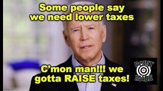The JOE BIDEN TAX PLAN- netflix, grifting and raising your taxes