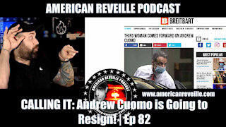 CALLING IT: Andrew Cuomo is Going to Resign! | Ep 82