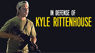In Defense of Kyle Rittenhouse