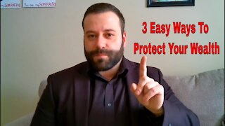 3 Easy Ways To Protect Your Wealth