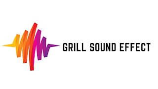 Grill Sound Effect
