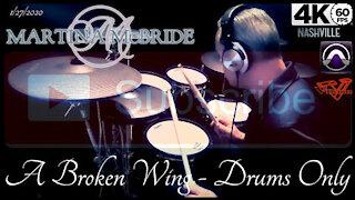 Martina McBride - A Broken Wing - Drums Only