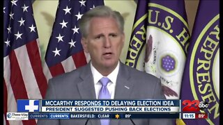 Rep. Kevin McCarthy pushes back on idea of election delay