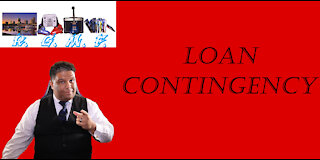 Loan Contingency