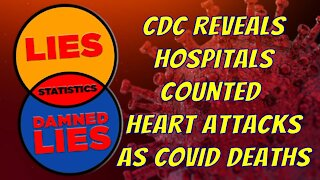 CDC Reveals Hospitals Counted Heart Attacks and Strokes as COVID-19 Deaths