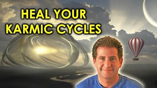 How to Heal Your Karmic Cycles and Karmic Relationships