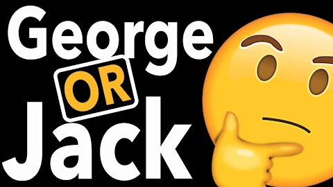 George or Jack - You Decide! Mysterious voice on GEORGE NEWS dated June 21, 2019
