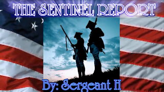 """The Sentinel Report - Something is Coming! """"The Sentinel Report"""""""