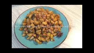 The Sweet Soy Sauce Flavored Fried Potatoes with Pork 红烧土豆/土豆烧肉