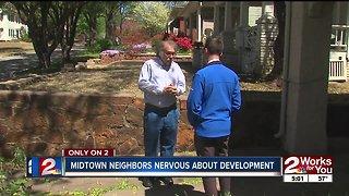 Midtown neighbors nervous about development