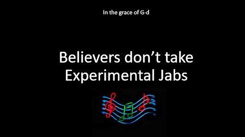 Believers Decline the Jab