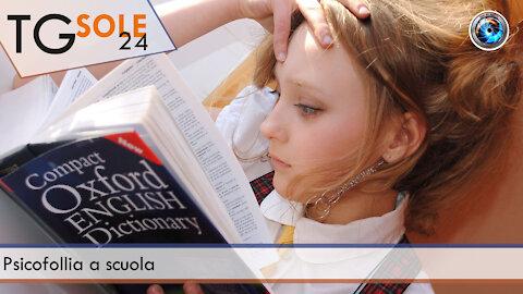 TgSole24 - 14 settembre 2021 - Psicofollia a scuola
