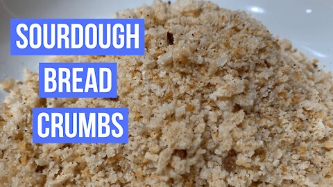 Homemade Sourdough Bread Crumbs