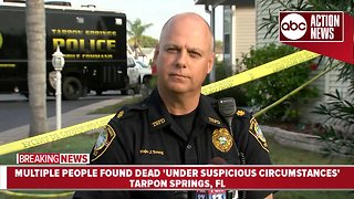 Three people, three dogs killed inside Tarpon Springs home   Press Conference