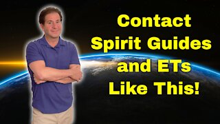 THIS is How You Contact ETs and Spirit Guides!