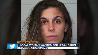 Local woman wanted for hit-and-run near Denver