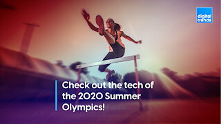 Check out the tech of the 2020 Summer Olympics!