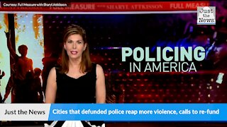 Cities that defunded police reap more violence, calls to re-fund