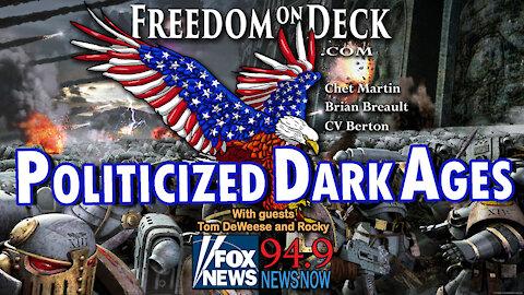 Politicized Dark Ages